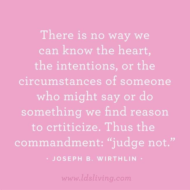 Judge Not Elder Wirthlin